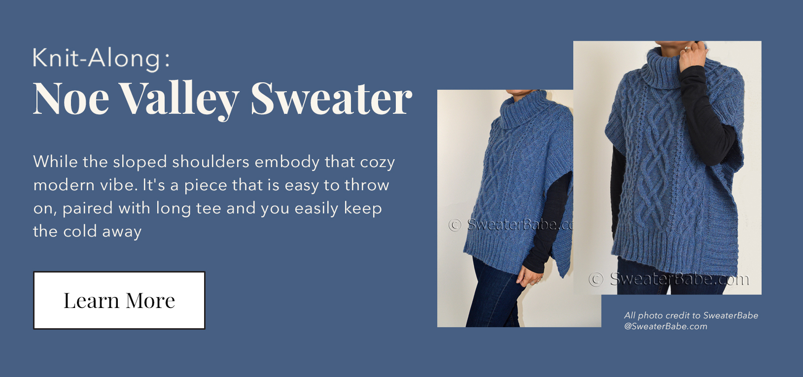 Knit Along: Noe Valley Sweater - While the sloped shoulders embody that cozy modern vibe. It's a piece that is easy to throw on, paired with long tee and you easily keep the cold away