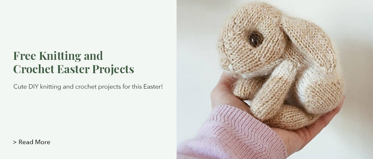 Cute DIY knitting and crochet projects for this Easter!